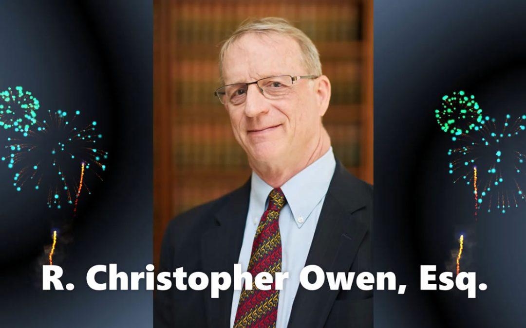 Farewell, happy trails, thanks to R. Christopher Owen, Esq.